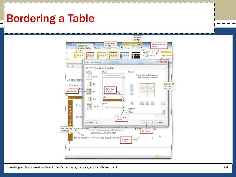 Creating a Document with a Title Page, Lists, Tables, and a Watermark64 Bordering a Table