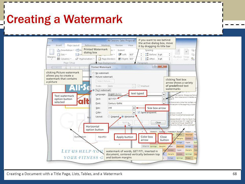 Creating a Document with a Title Page, Lists, Tables, and a Watermark68 Creating a Watermark