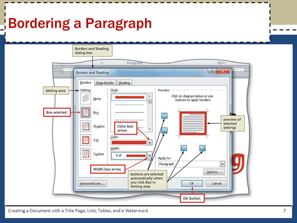 Creating a Document with a Title Page, Lists, Tables, and a Watermark7 Bordering a Paragraph