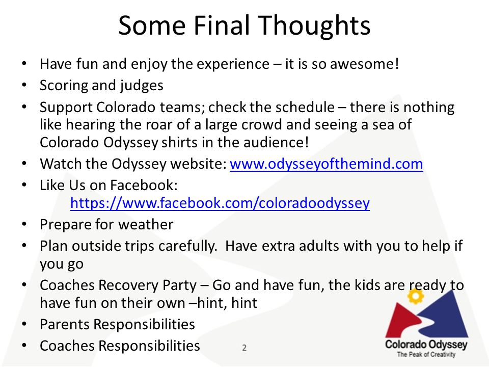 Some Final Thoughts Have fun and enjoy the experience – it is so awesome.