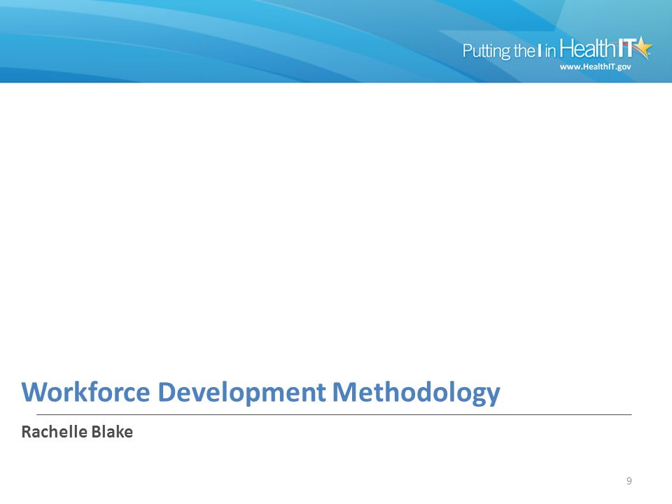 Workforce Development Methodology Rachelle Blake 9