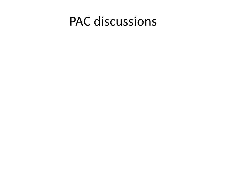 PAC discussions