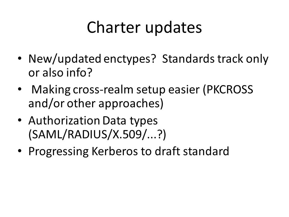 Charter updates New/updated enctypes. Standards track only or also info.