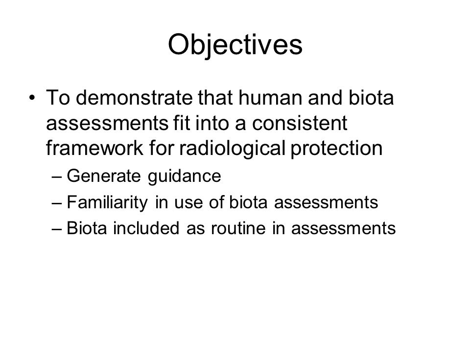 Suggested Plan Training/familiarisation with biota models during next EMRAS meeting (Jan 2010) Theme 1 working groups developing scenarios Consider whether biota assessment appropriate to scenario & potential participants in Jan 2010