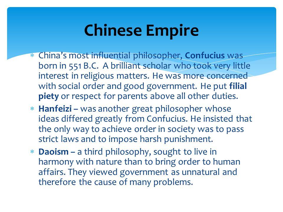 China's most influential philosopher, Confucius was born in 551 B.C.