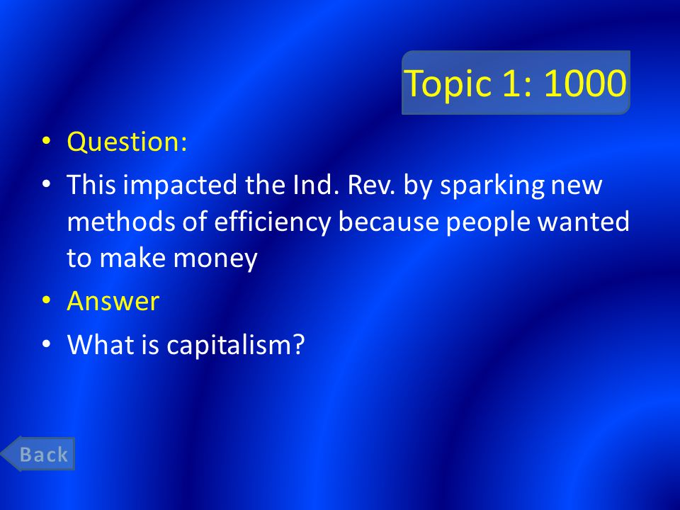 Topic 2: 200 Question: During the Ind.Rev.