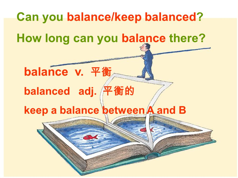 Can you balance/keep balanced. How long can you balance there.