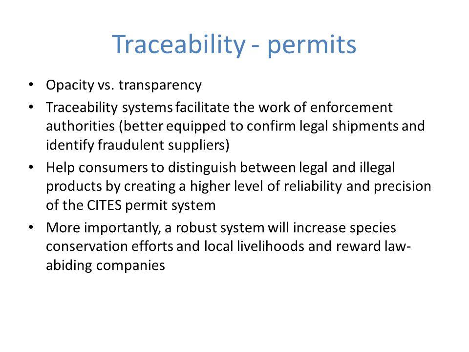 Traceability - permits Opacity vs.