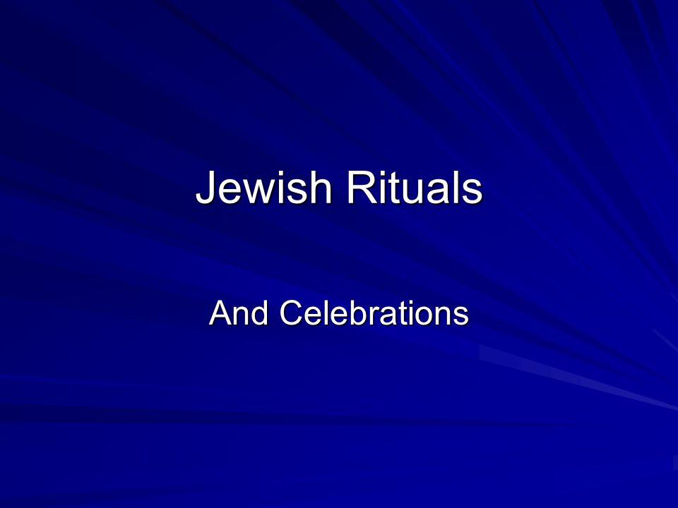Jewish Rituals And Celebrations
