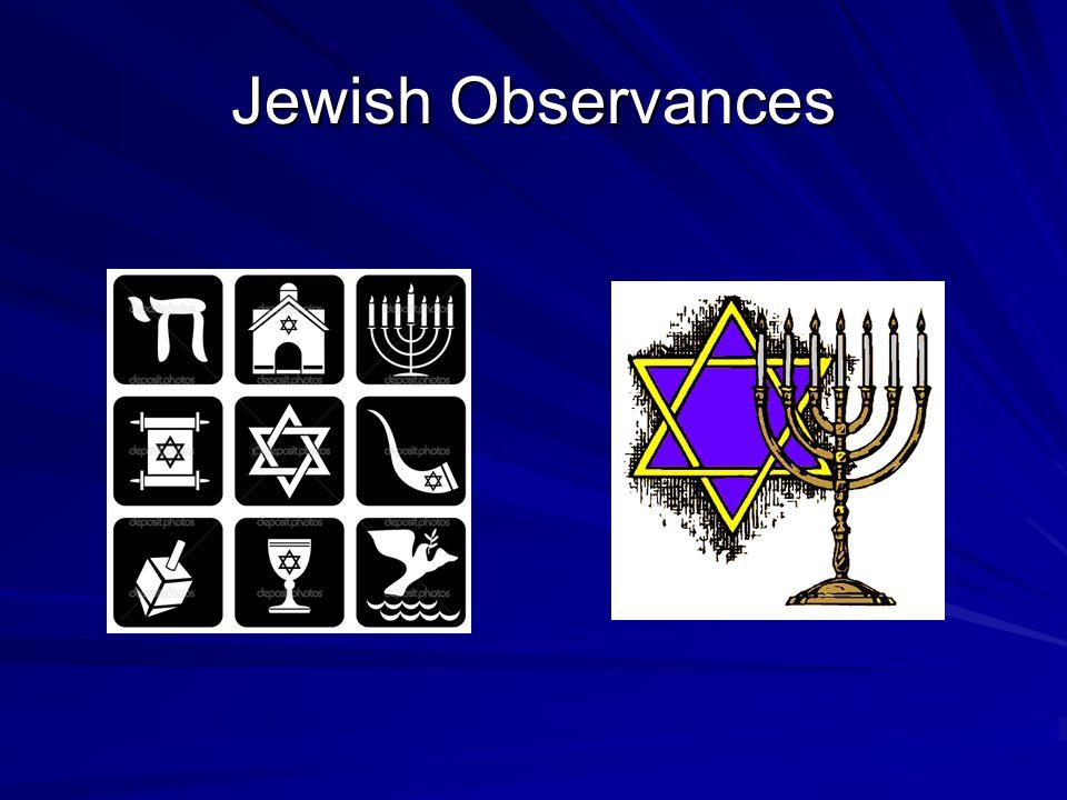 Jewish Observances