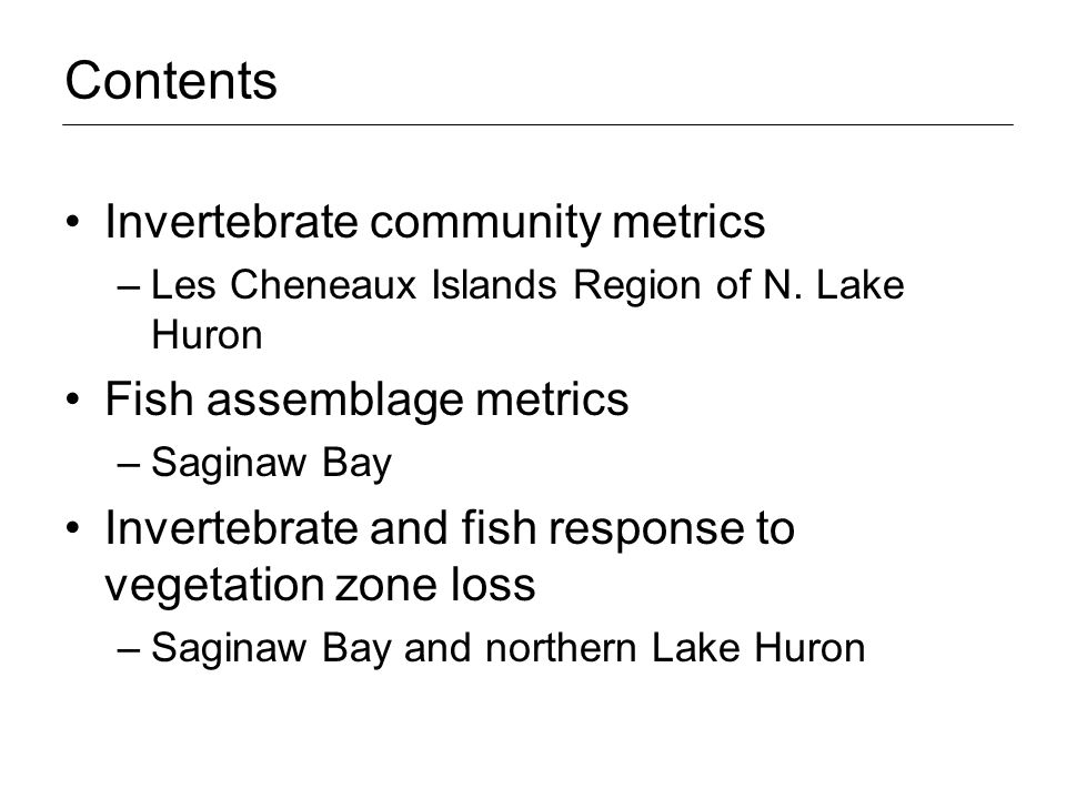 Invertebrate community metrics Background and Hypothesis Many studies suggest that changes in hydrology do produce significant changes in macrophyte community composition.