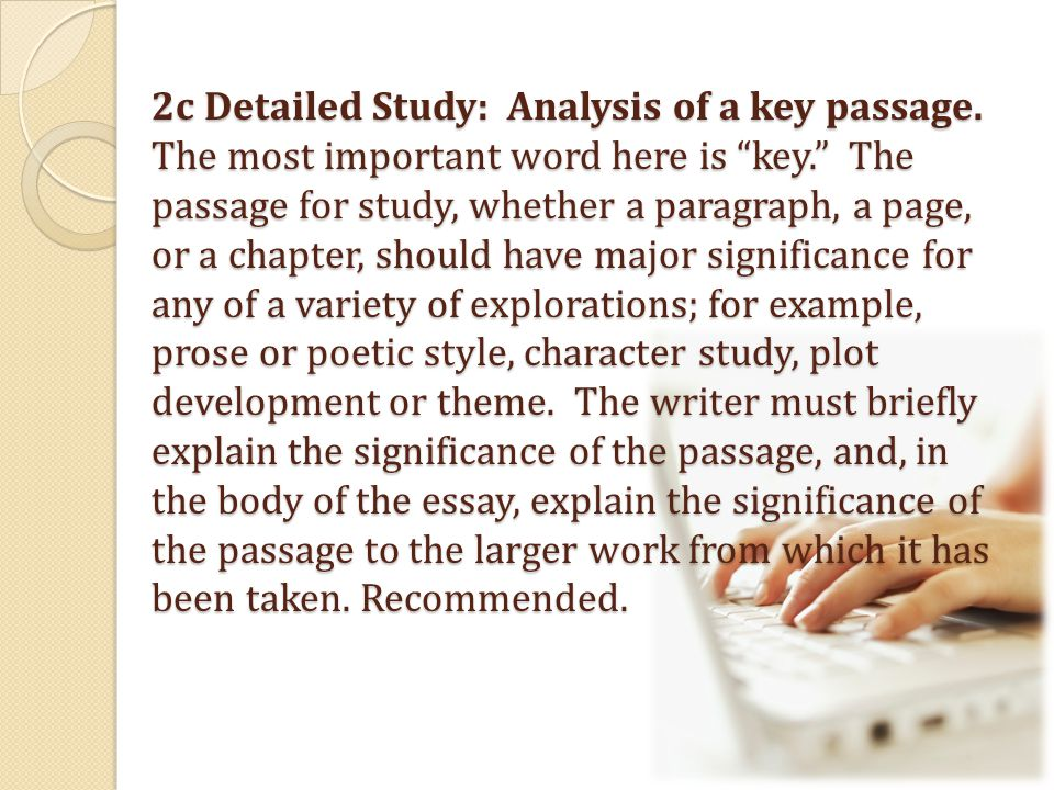 2c Detailed Study: Analysis of a key passage.