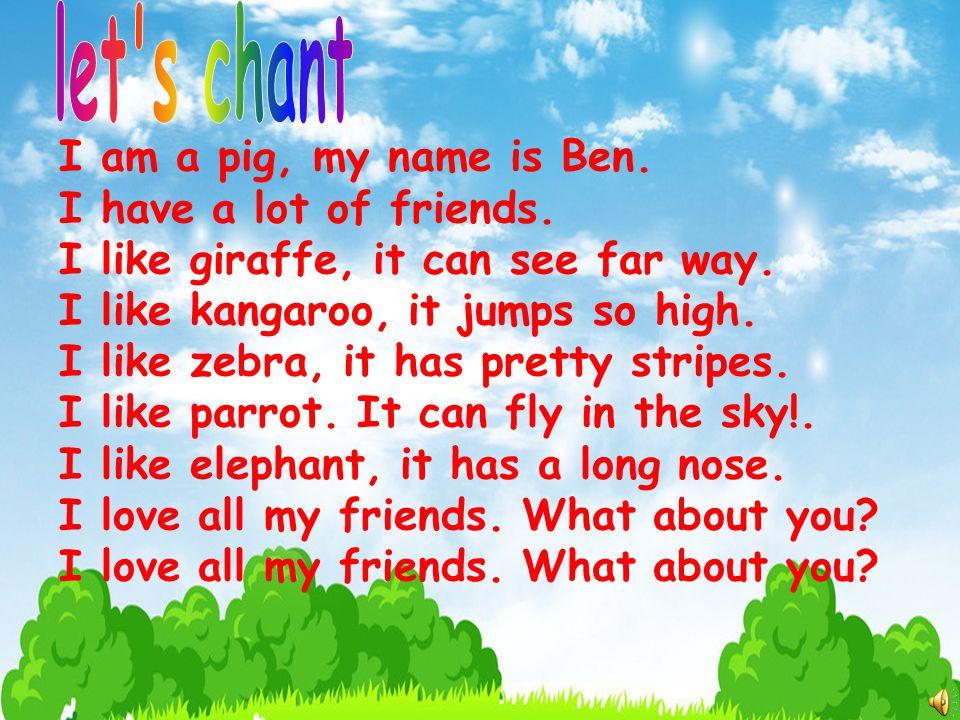 giraffe elephant kangaroo parrot zebra pig I like … I don't like … I like to be a …