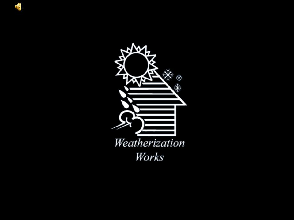 The Weatherization Assistance Program reduces energy for low-income families: