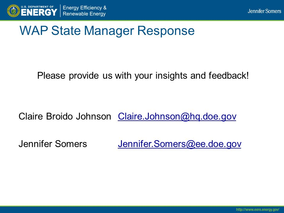 WAP State Manager Response Please provide us with your insights and feedback.