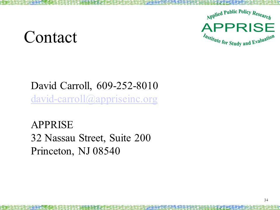 Contact 34 David Carroll, 609-252-8010 david-carroll@appriseinc.org APPRISE 32 Nassau Street, Suite 200 Princeton, NJ 08540
