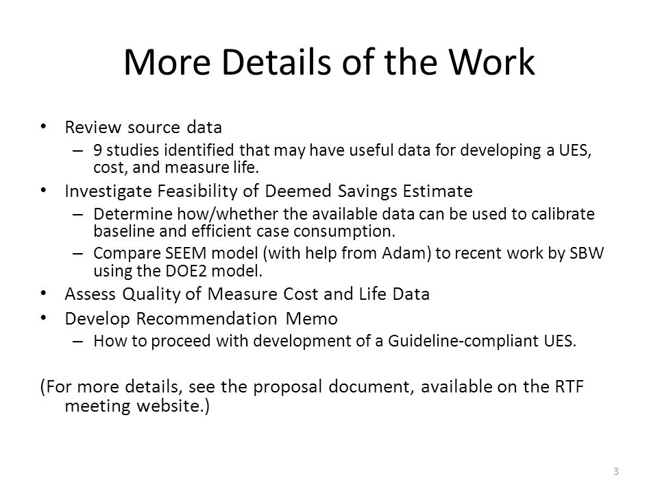 More Details of the Work Review source data – 9 studies identified that may have useful data for developing a UES, cost, and measure life.