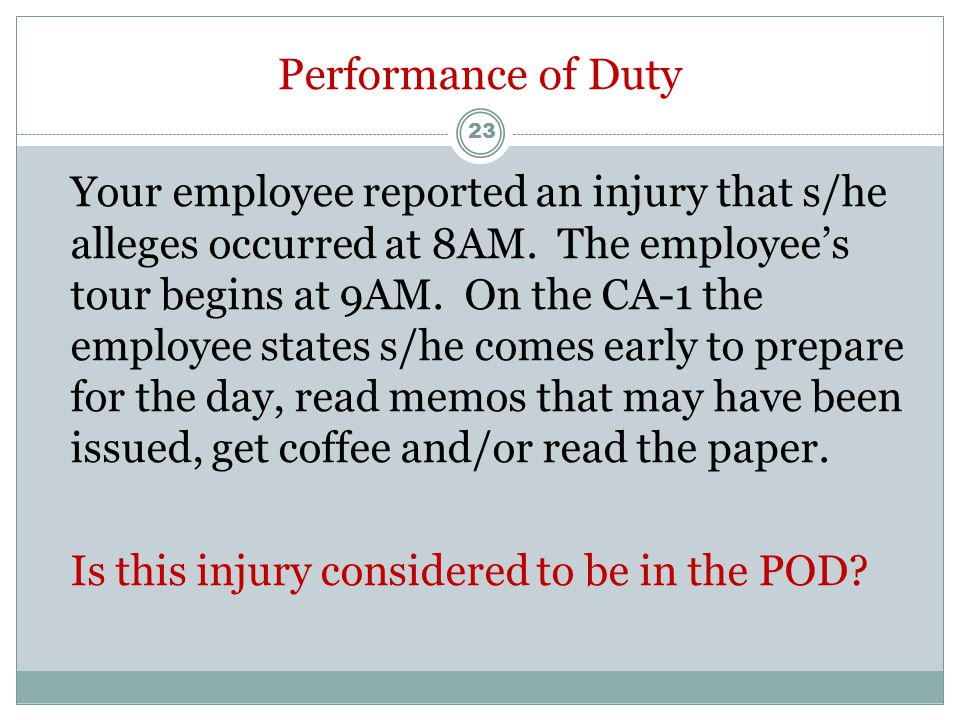 CA-17 (Duty Status Report) Your employee is working an alternate work assignment due to an accepted injury. The last medical documentation the employe