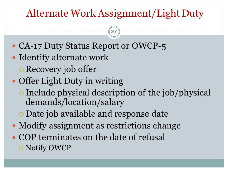 Supervisor's Role/Responsibilities Offer immediate medical care Timely completion of CA-1/CA-2 (must submit to OWCP within 10 workdays) Pay COP to eli