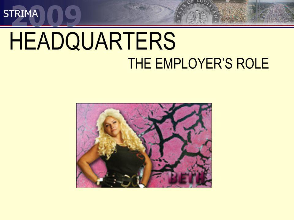 2009 STRIMA HEADQUARTERS THE EMPLOYER'S ROLE