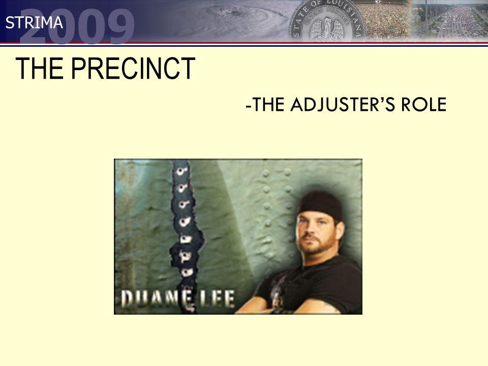 2009 STRIMA THE PRECINCT -THE ADJUSTER'S ROLE