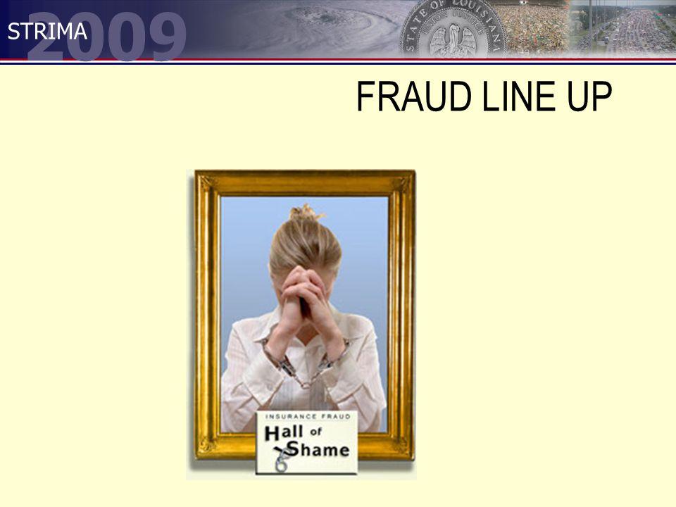 2009 STRIMA FRAUD LINE UP