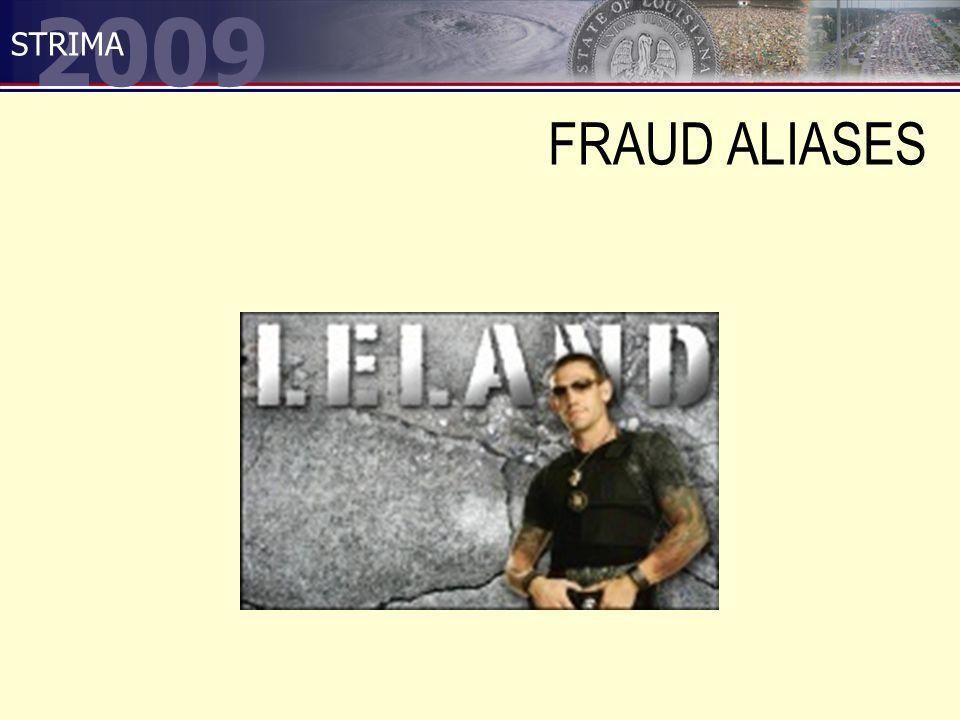 2009 STRIMA FRAUD ALIASES