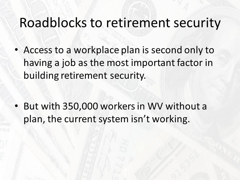 Roadblocks to retirement security Small businesses are charged much higher administrative costs than large employers.