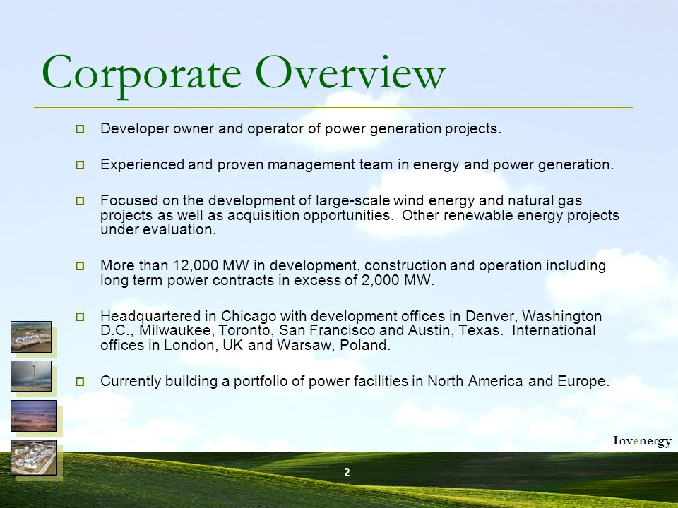 Invenergy 3 Invenergy Wind LLC (U.S.)  Three projects (260 MW) of wind projects constructed in the U.S.