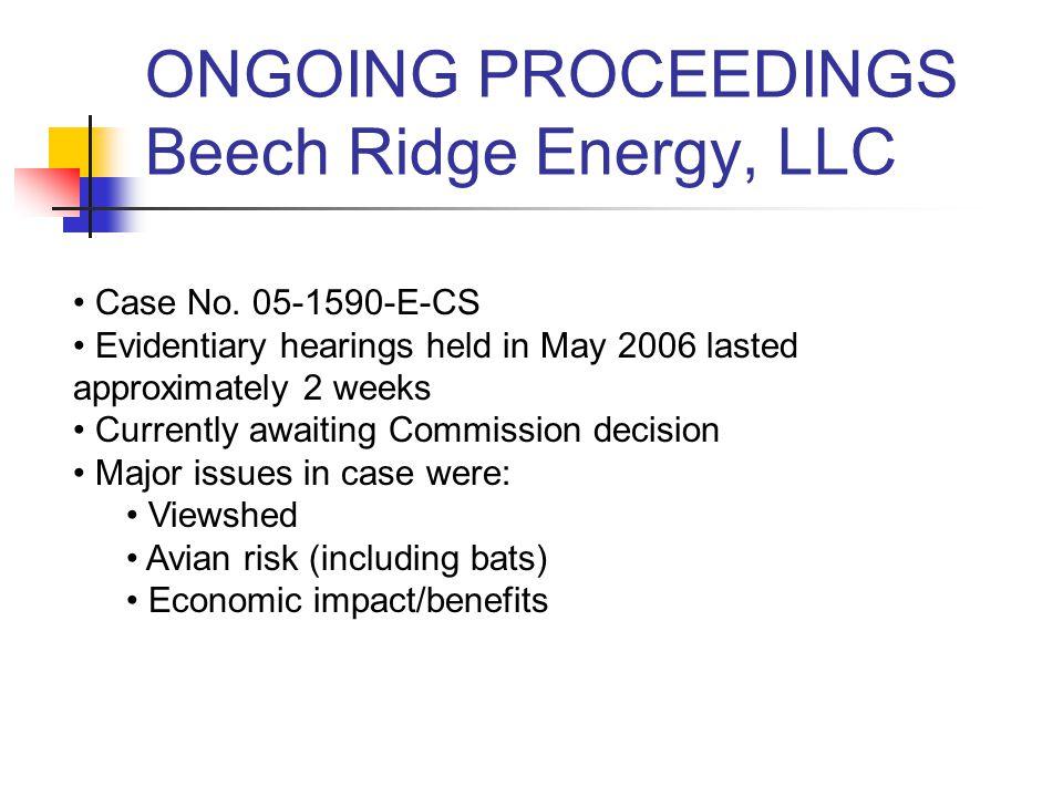 ONGOING PROCEEDINGS Liberty Gap Wind Force, LLC Case No.