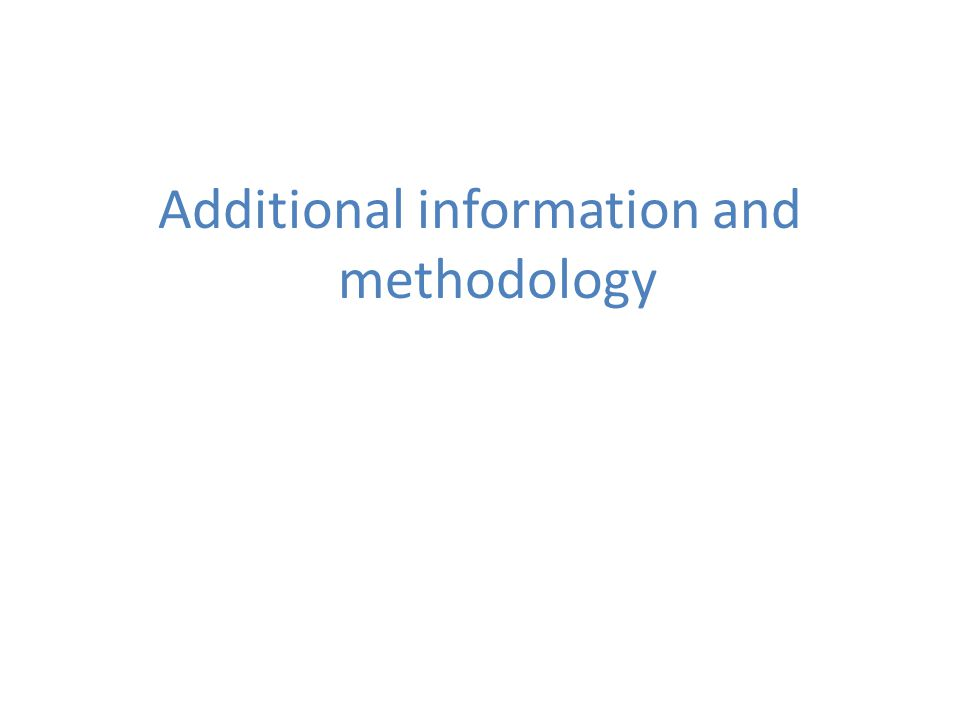 Additional information and methodology