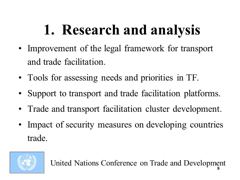 United Nations Conference on Trade and Development 8 1.