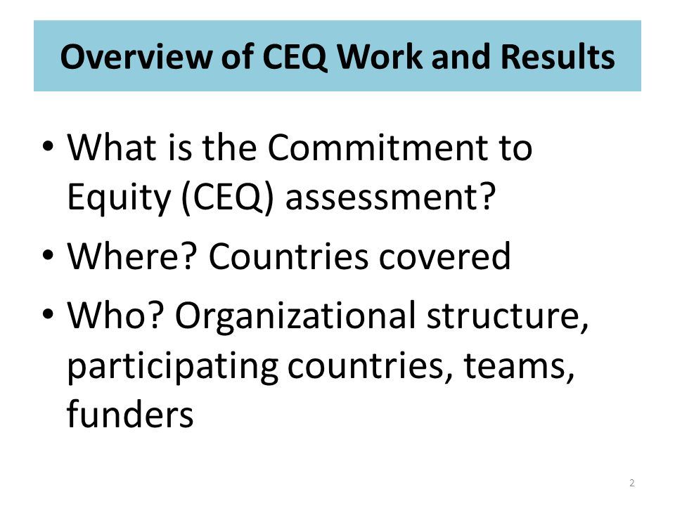 What is the Commitment to Equity (CEQ) assessment.