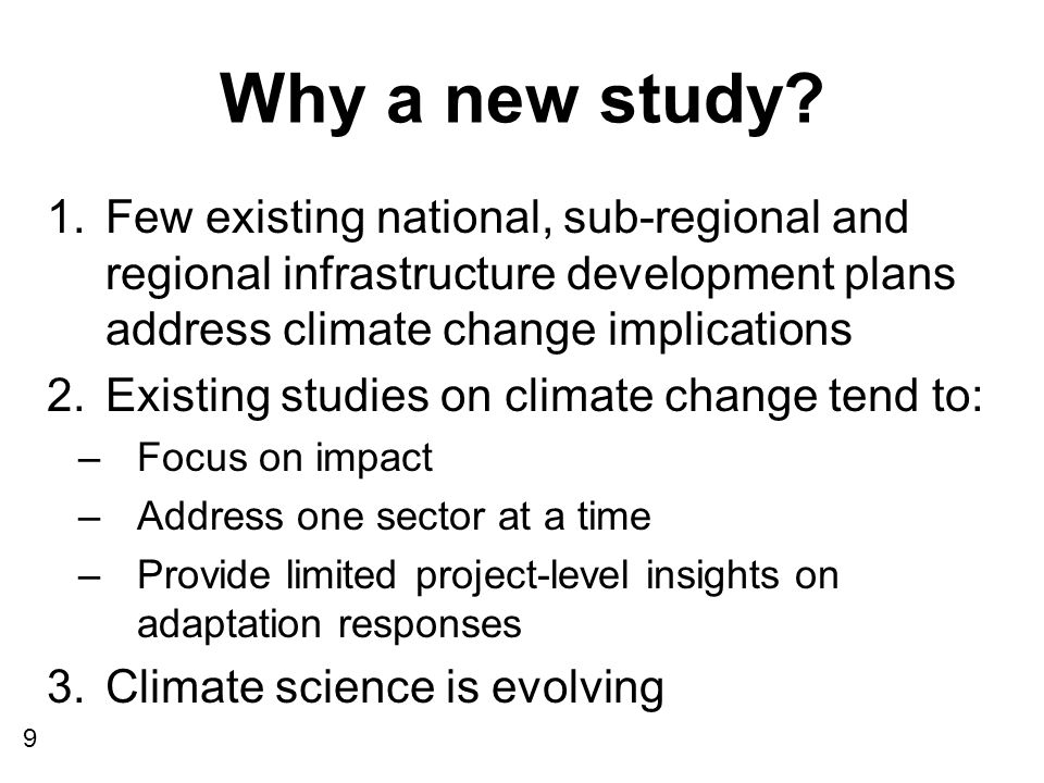 Why a new study.