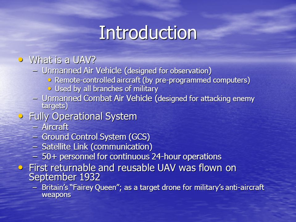 Introduction What is a UAV.What is a UAV.