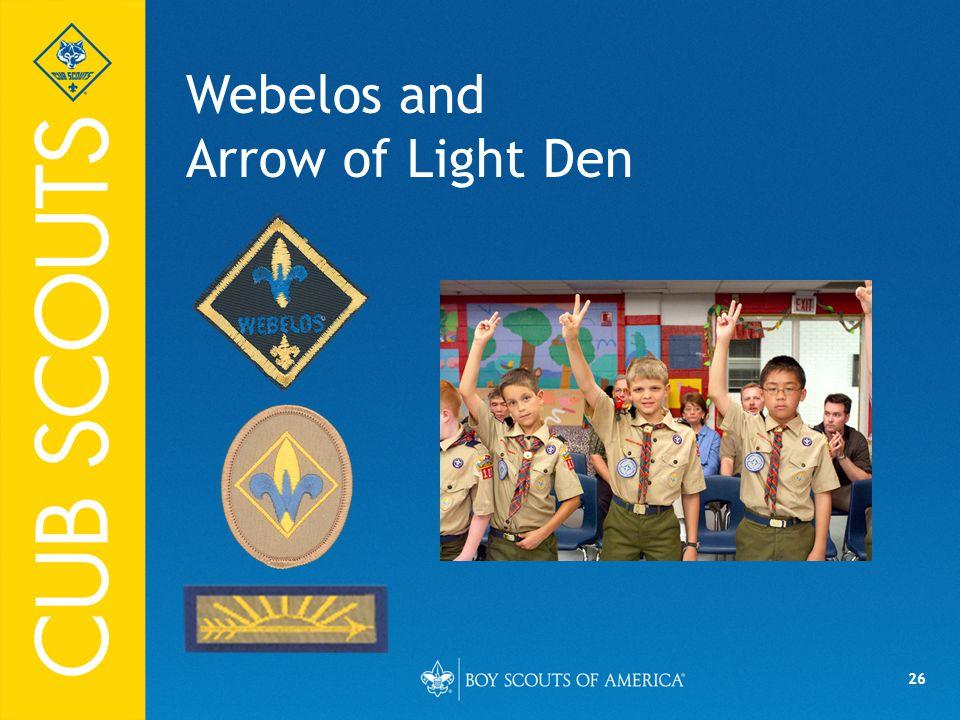 26 Webelos and Arrow of Light Den