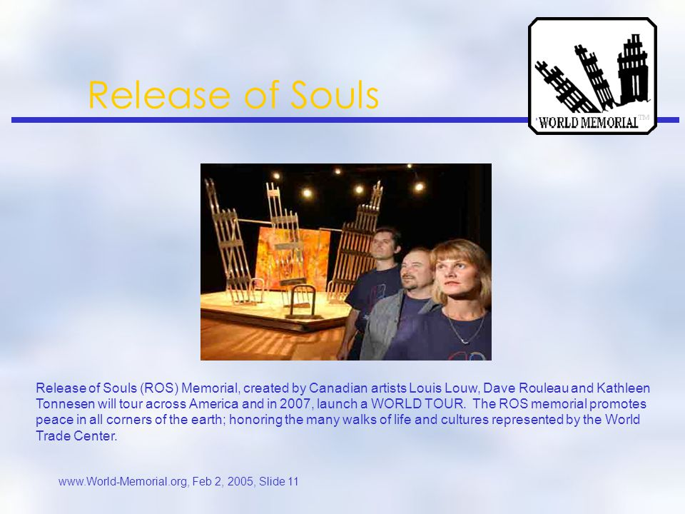 www.World-Memorial.org, Feb 2, 2005, Slide 10 Release of Souls Sculpture and oil paintings by Katon, Dave Rouleau and Louis Louw British Columbia, CANADA