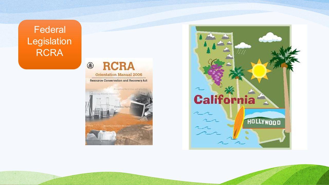 Federal Legislation RCRA