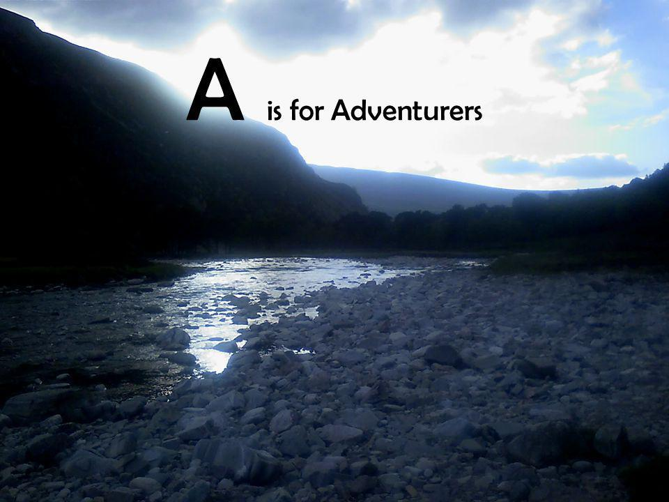 A is for Adventurers