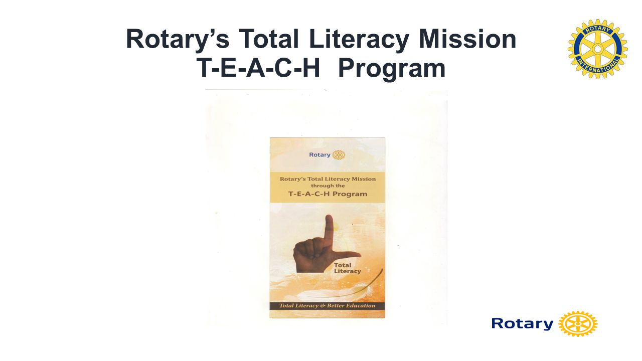 T-E-A-C-H Program Objective Total Literacy in South Asia by 2017 Quality Education at affordable cost