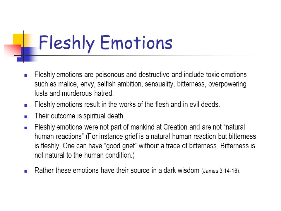 Human Emotions Human emotions are based in our human situation and the created order and shared by Jesus during His time on earth. Human emotions incl