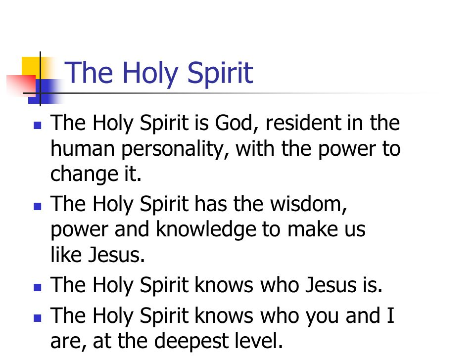 Biblical EQ www.aibi.ph/beq/ © Copyright, John Edmiston 2001 A Christian Handbook For Emotional Transformation Part 2 – The Role Of The Holy Spirit