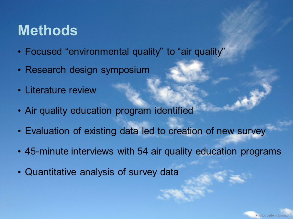 Limitations and Areas for Future Study LimitationAreas for Future Study It is unclear how representative our sample is of both air quality programs and programs that address EQ in general.