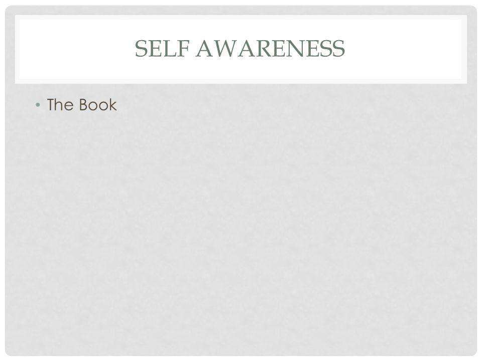 SELF AWARENESS The Book