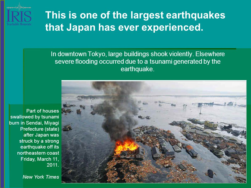 This is one of the largest earthquakes that Japan has ever experienced.