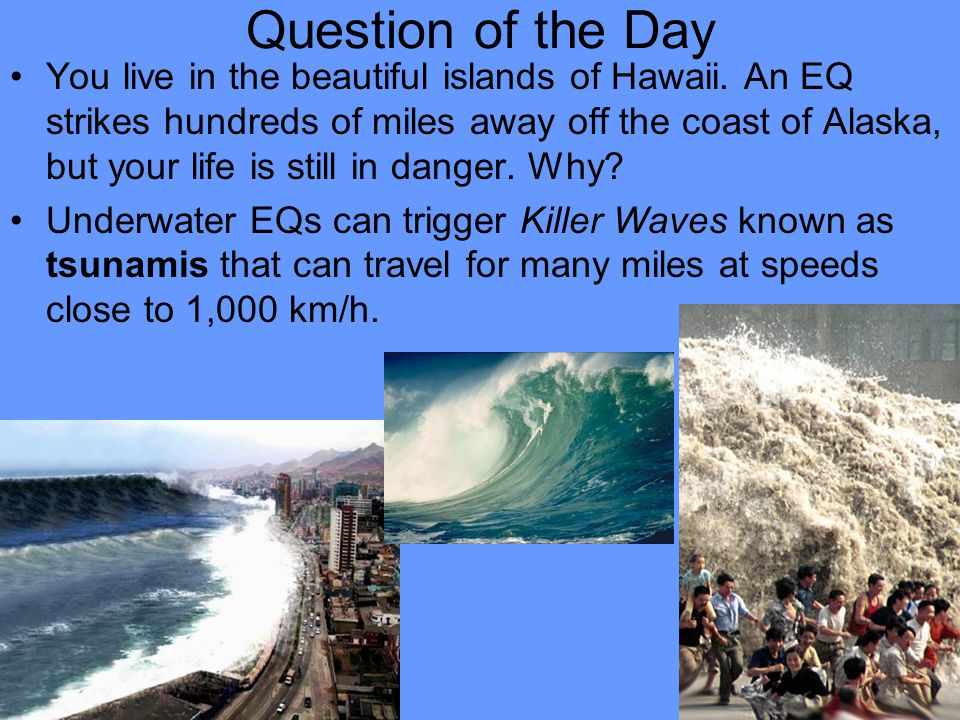 I.Earthquake Hazards Besides violent shaking, what are some other hazards caused by EQs.