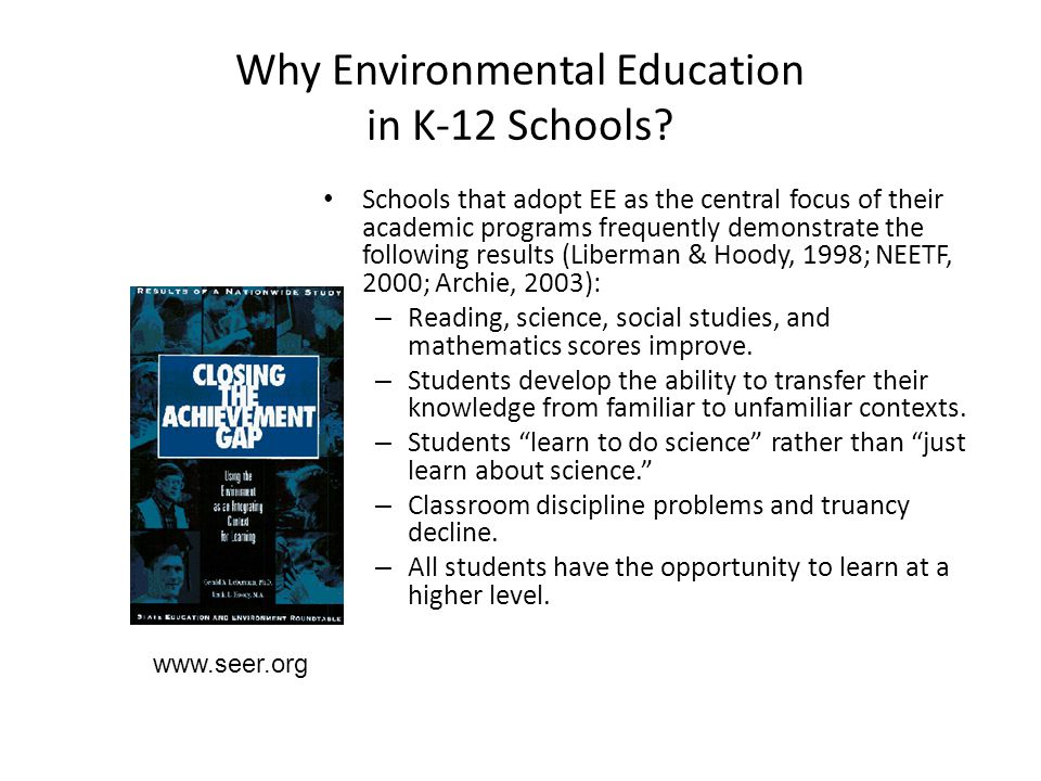 Why Environmental Education in K-12 Schools.