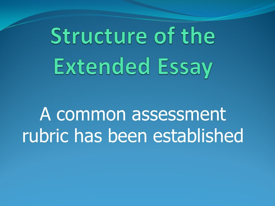 A common assessment rubric has been established