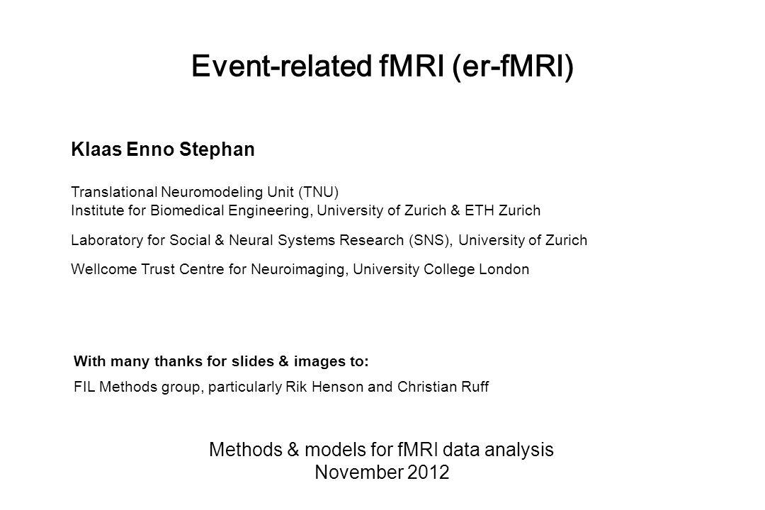  = Blocked, SOA min = 4s Even more efficient… Stimulus ( Neural )HRFPredicted Data
