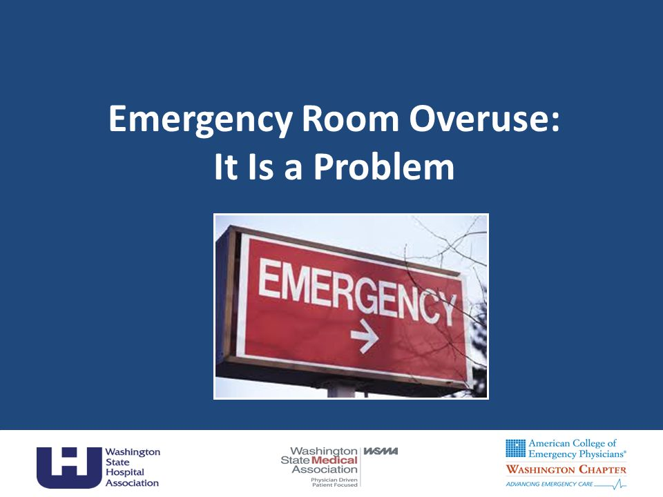 Emergency Room Overuse: It Is a Problem 8